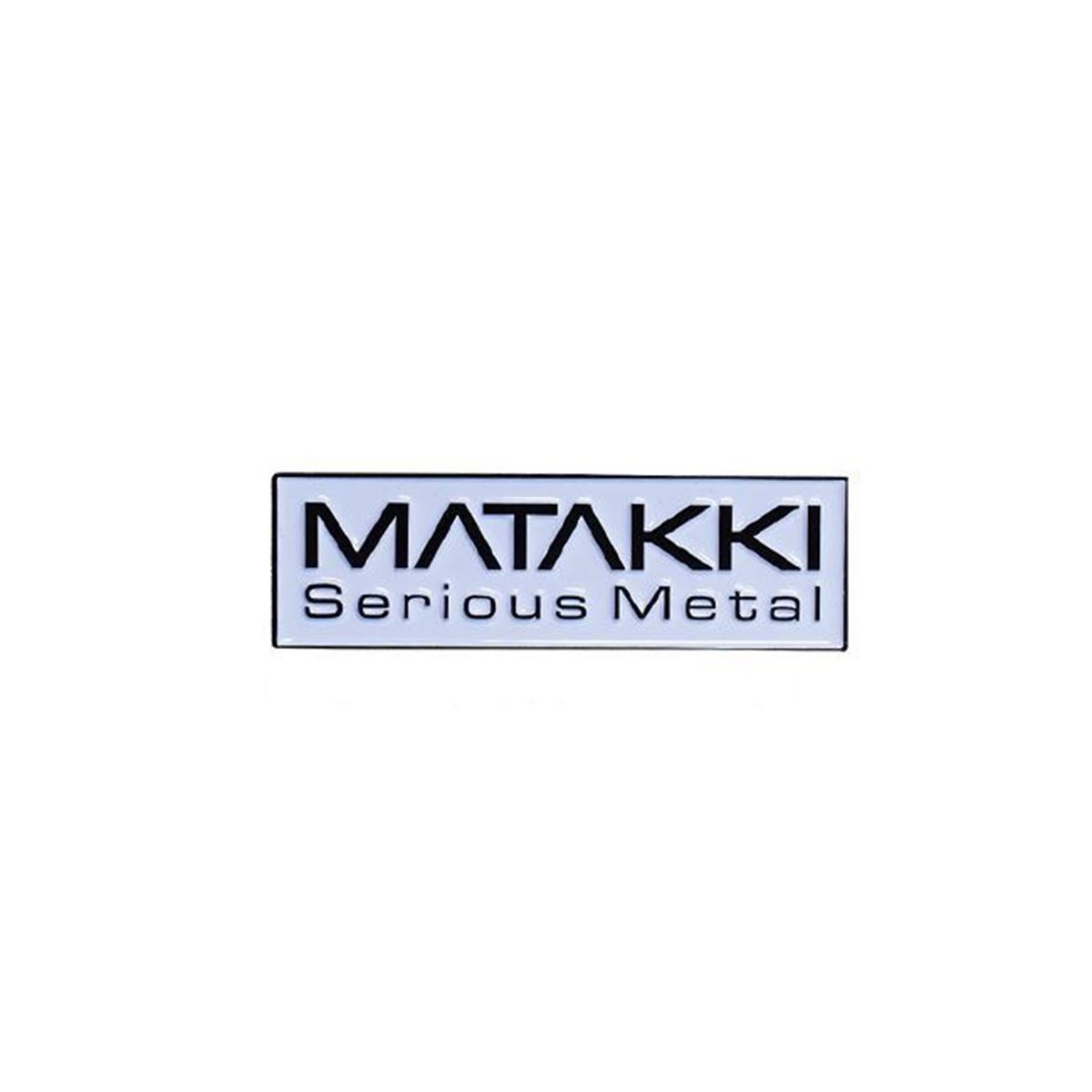 Picture of Matakki Serious Metal Pin Badge